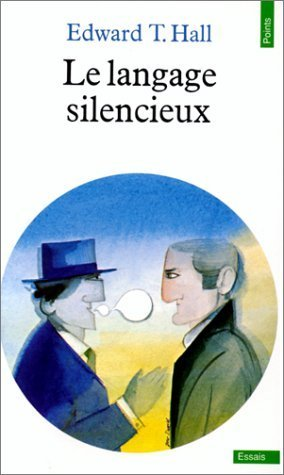 Le langage silencieux de Hall. Edward-T (1984) Poche