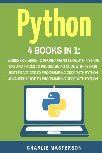 Python: 4 Books in 1: Volume 4 (Python, Java, JavaScript, Code, Programming Language, Programming, Computer Programming)