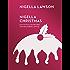 Nigella Christmas: Food, Family, Friends, Festivities