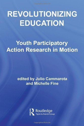 revolutionizing-education-youth-participatory-action-research-in-motion-critical-youth-studies-by-ca