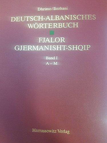 Deutsch-Albanisches Wörterbuch /Fjalor Gjermanisht-Shqip
