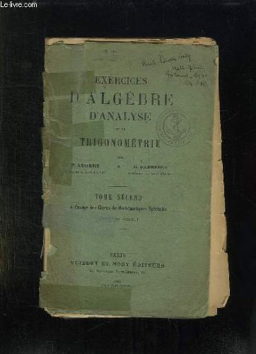 EXERCICES D ALGEBRE D ANALYSE ET DE TRIGONOMETRIE. TOME 2.