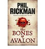 [(The Bones of Avalon)] [Author: Phil Rickman] published on (April, 2010)