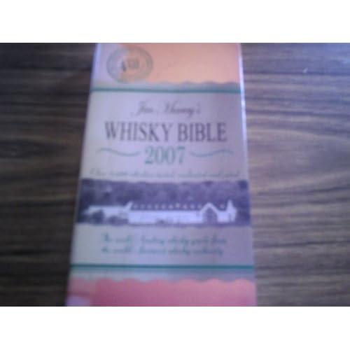 Jim Murray's Whisky Bible 2007 by Jim Murray (2006-12-08)