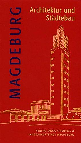 Magdeburg - Architektur und Städtebau