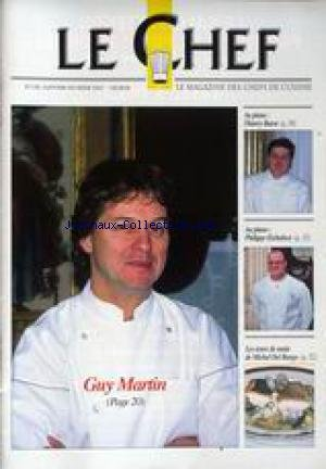 CHEF (LE) [No 138] du 01/01/2002 - GUY MARTIN - THIERRY BAROT - PHILIPPE ETCHEBEST - LES TOURS DE MAIN DE MICHEL DEL BURGO.