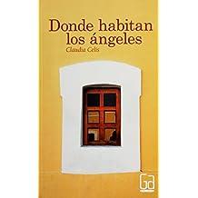 Donde habitan los angeles / Where Angels Live (Gran angular / Big Angular)