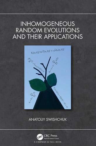 Inhomogeneous Random Evolutions and Their Applications (English Edition)