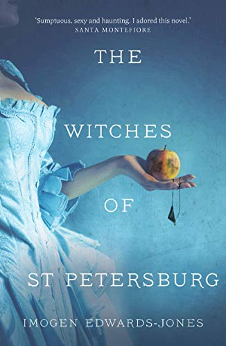 The Witches of St. Petersburg by [Edwards-Jones, Imogen]