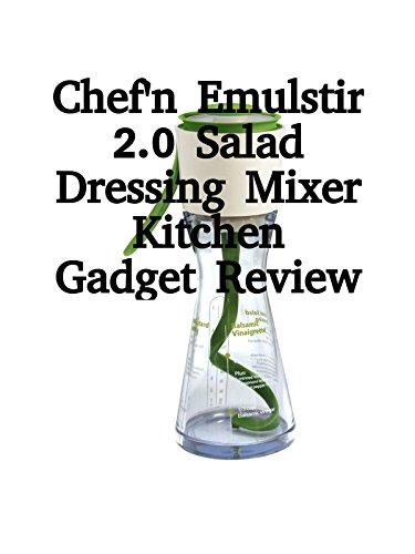 review-chefn-emulstir-20-salad-dressing-mixer-kitchen-gadget-review-ov