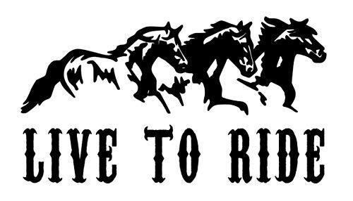 Vinyl-Aufkleber Live to Ride Horses, für Autos, Trucks, Wände, Laptops, 14 cm B x 7,6 cm H, schwarz