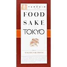 Food Sake Tokyo (The Terroir Guides)