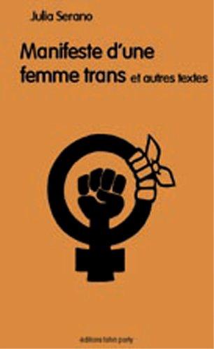 Manifeste d'une femme trans par Julia Serano