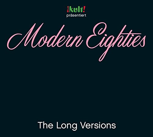Modern Eighties Long Versions ...