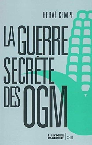 La Guerre secrète des OGM (L'histoire immédiate) par Hervé Kempf