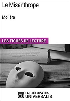 Descargar Con Torrents Le Misanthrope de Molière: Les Fiches de lecture d'Universalis Epub