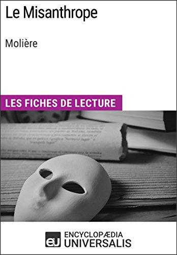 Téléchargement Le Misanthrope de Molière: Les Fiches de lecture d'Universalis pdf, epub ebook