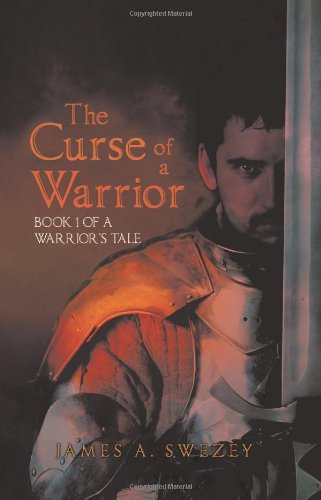 The Curse of a Warrior: Book 1 of a Warrior's Tale