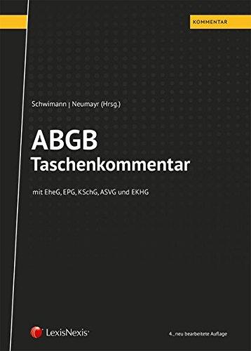 ABGB Taschenkommentar: mit EheG, EPG, KSchG, ASVG und EKHG