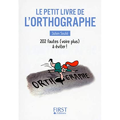 Petit Livre de - L'Orthographe