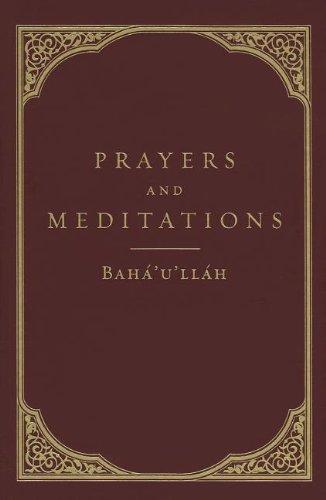 Prayers and Meditations por Baha'u'llah