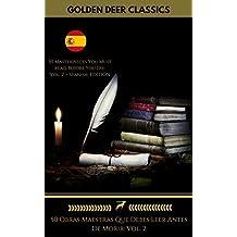 50 Obras Maestras Que Debes Leer Antes De Morir: Vol. 2 (Golden Deer Classics)