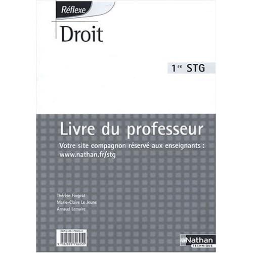 Droit 1e STG : Livre du professeur by Thérèse Forgeat (2005-07-12)