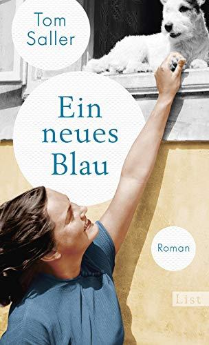 Buchseite und Rezensionen zu 'Ein neues Blau: Roman' von Tom Saller