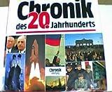 Chronik des 20. Jahrhunderts -