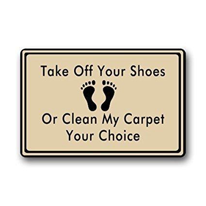Take Off Your Shoes Or Clean My Carpet Custom Doormat Area Rug Non-Slip Door Mats Home Decor for Indoor/Outdoor 23.6(L) X 15.7(W) Inch