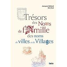 Trésors des noms de famille, des noms de villes et de villages (BIBLIO BELIN SC)