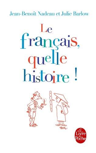 Le Français, quelle histoire !