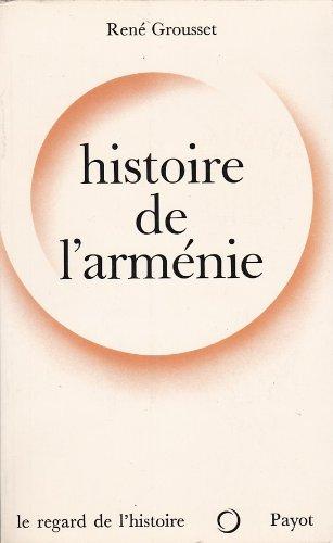 Histoire de l'arménie. des origines à 1071.
