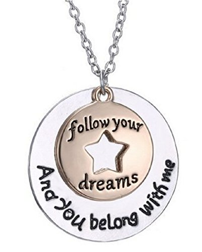 "Collar-cadena con colgante con texto ""Follow Your Dreams And You Belong With Me"" (""Sigue Tus Sueños Y Formarás Parte De Ellos Conmigo)"