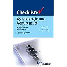 Checkliste Gynäkologie und Geburtshilfe (Reihe, CHECKLISTEN MEDIZIN)
