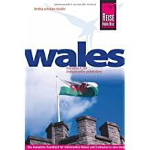 Wales: Das kleine keltische Land auch abseits der Hauptreiserouten entdecken