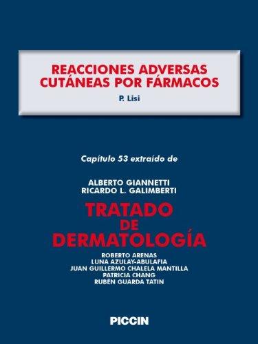 Capítulo 53 extraído de Tratado de Dermatología - REACCIONES ADVERSAS CUTÁNEAS POR FÁRMACOS por A.Giannetti
