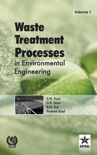 Waste Treatment Processes in Environmental Engineering Vol. 1 por B.N. Rai