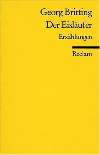 Der Eisläufer. Das Waldhorn u. a. Erzählungen