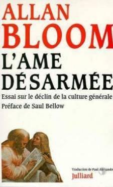 L'âme désarmée : essai sur le déclin de la culture générale par Allan Bloom