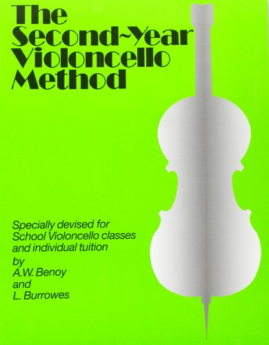 The Second-Year Cello Method por l. (Author Burrowes