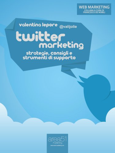 twitter-marketing-strategie-consigli-e-strumenti-di-supporto-web-marketing