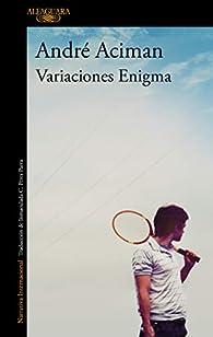 Variaciones enigma par André Aciman