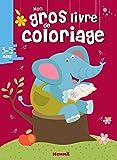 Mon gros livre de coloriage 3-5 ans...