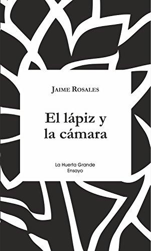 El lápiz y la cámara (ensayo nº 15) eBook: Rosales, Jaime: Amazon ...