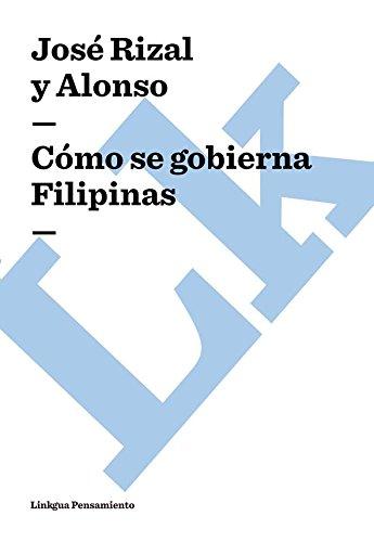 Cómo se gobierna Filipinas por José Rizal y Alonso