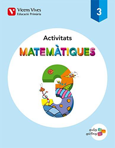 MATEMATIQUES 3 ACTIVITATS (AULA ACTIVA): 000001 - 9788468220833 por Javier Fraile Martin