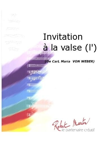PARTITIONS CLASSIQUE ROBERT MARTIN WEBER C M    BORDA   INVITATION LA VALSE (L) ENSEMBLE VENTS