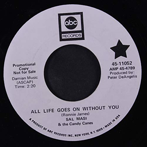 all life goes on without you 45 rpm single