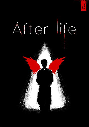 After Life: Capítulo 2 (Spanish Edition)